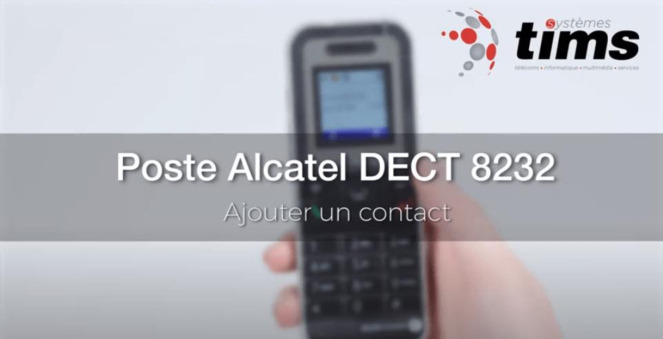 Poste Alcatel DECT 8232 - Ajouter un contact