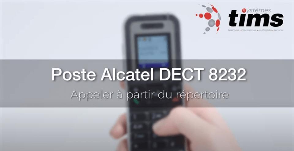 Poste Alcatel DECT 8232 - Appeler à partir du répertoire