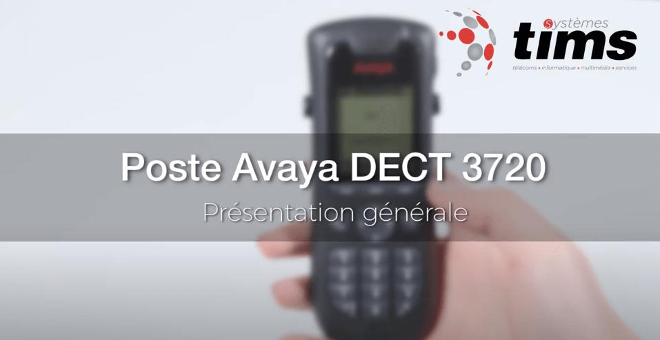 Poste Avaya DECT 3720 - Présentation générale
