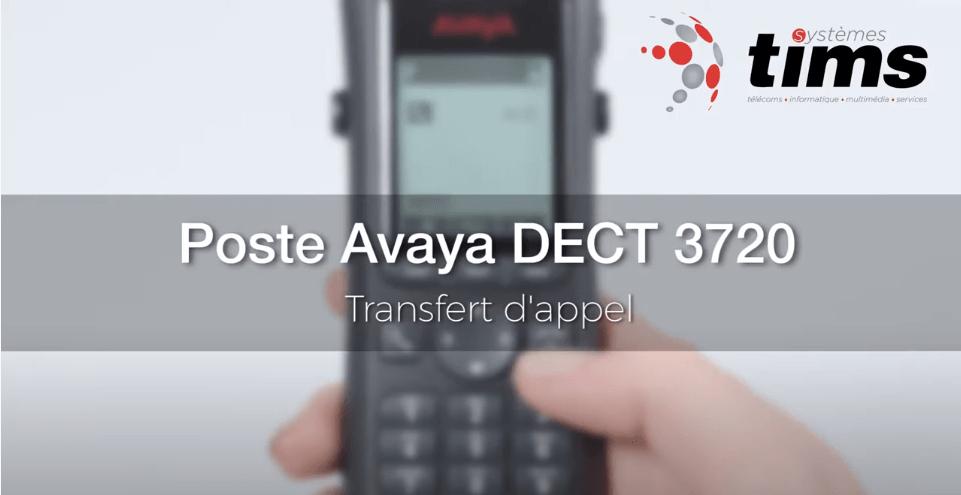 Poste Avaya DECT 3720 - Transfert d'appel