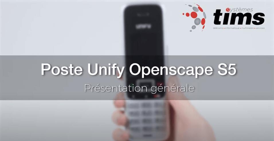 Poste Unify Openscape S5 - Présentation générale
