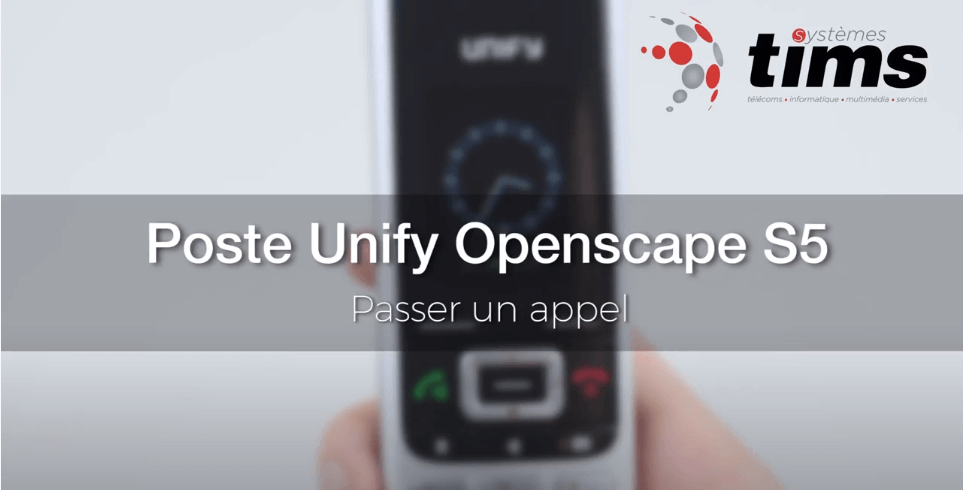 Poste Unify Openscape S5 - Passer un appel