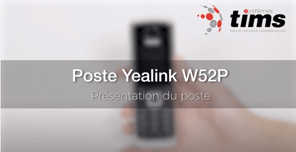 Poste Yealink W52P - Présentation du poste