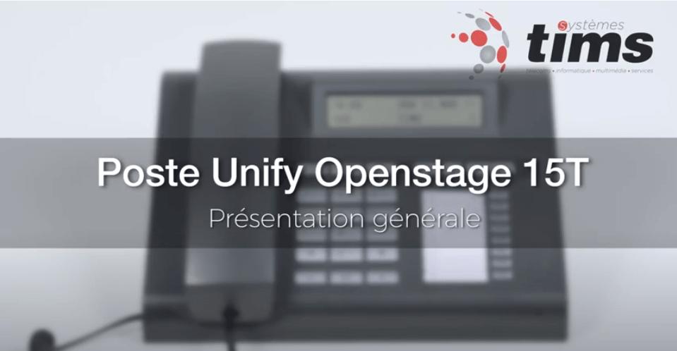 Poste Unifiy Openstage 15T - Présentation générale