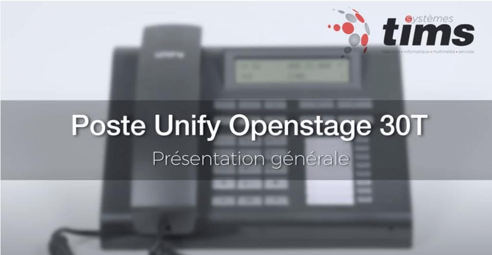 Poste Unifiy Openstage 30T - Présentation générale