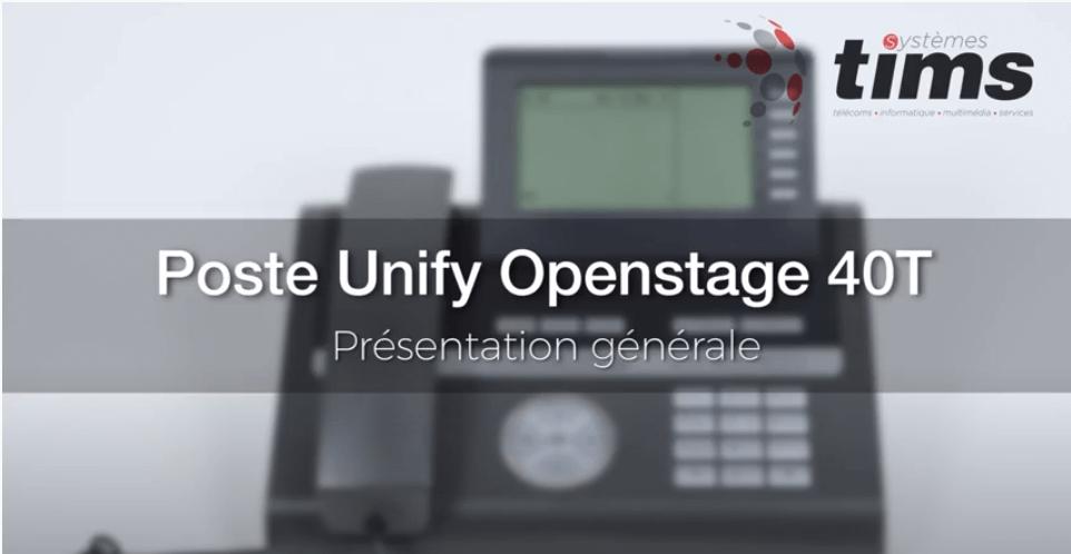 Poste Unifiy Openstage 40T - Présentation générale