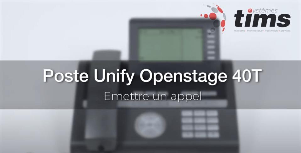 Poste Unifiy Openstage 40T - Emettre un appel