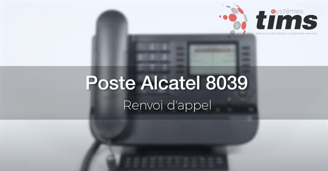 Poste Alcatel 8039 - Renvoi d'appel
