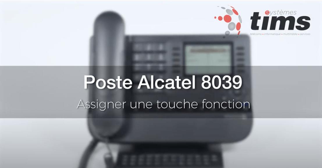 Poste Alcatel 8039 - Assigner une touche fonction