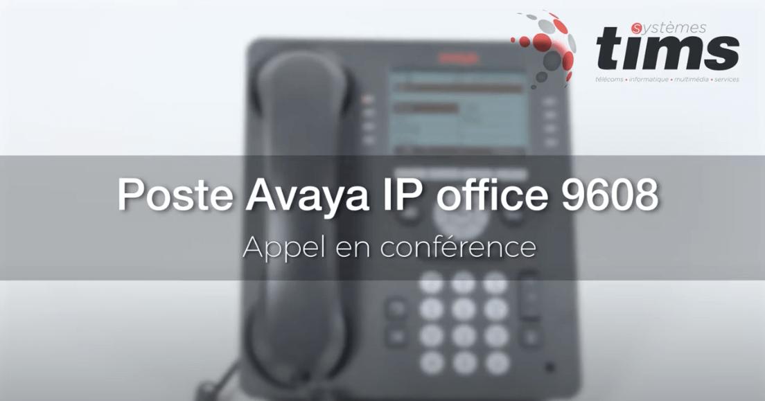 Poste Avata IP office 9608 - appel en conférence