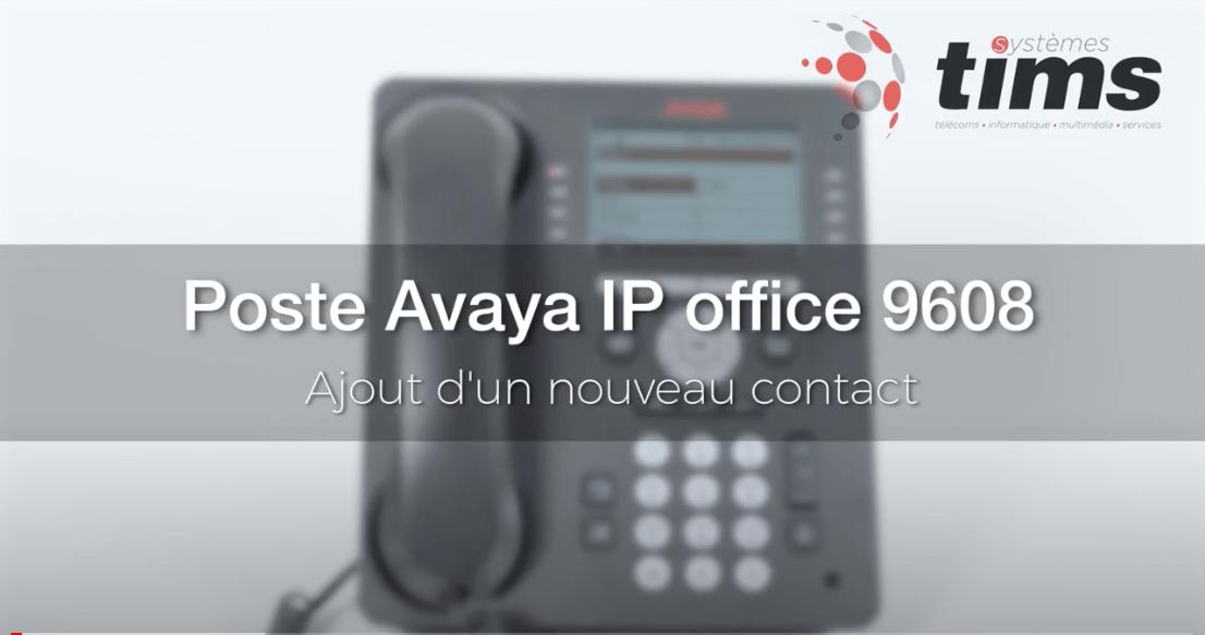 Poste Avata IP office 9608 - Ajout d'un nouveau contact