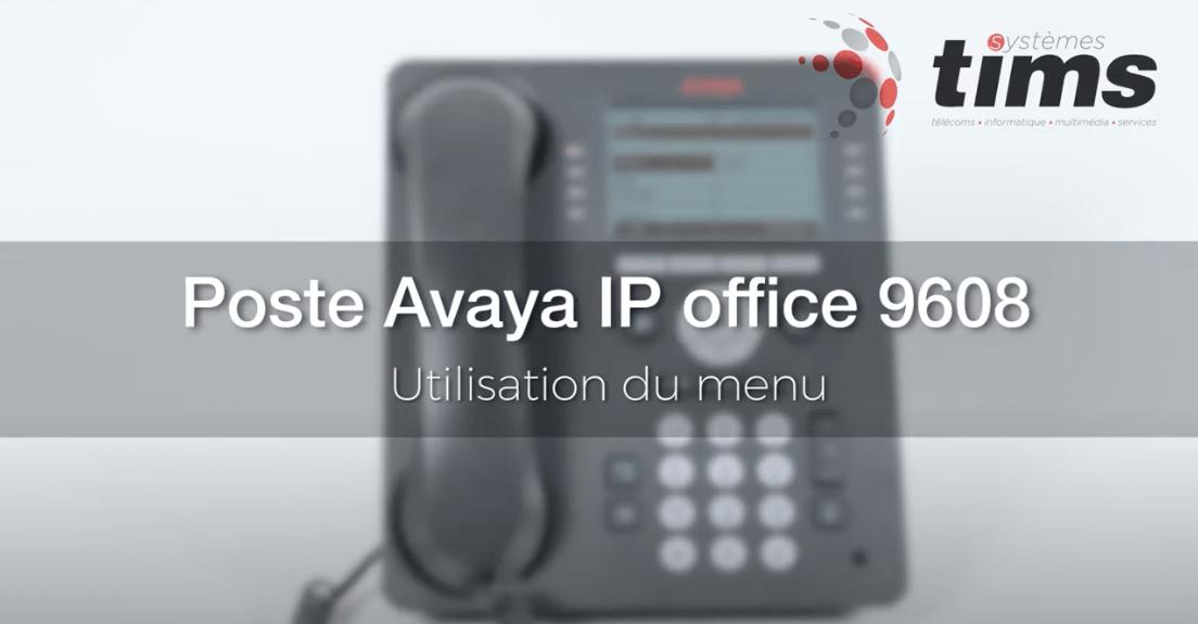 Poste Avata IP office 9608 - Utilisation du menu