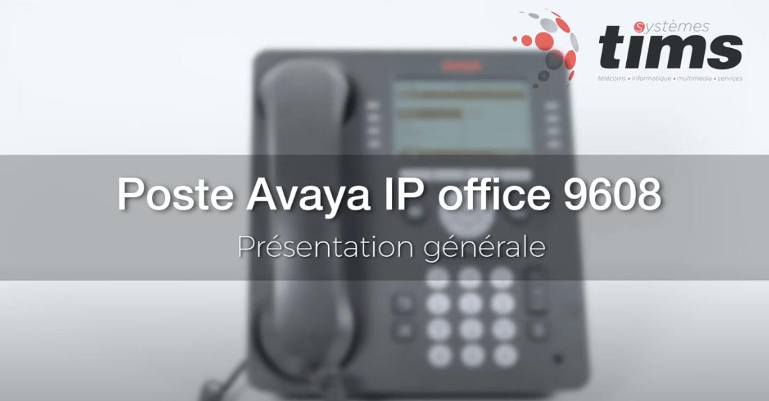 Poste Avata IP office 9608 - Présentation générale