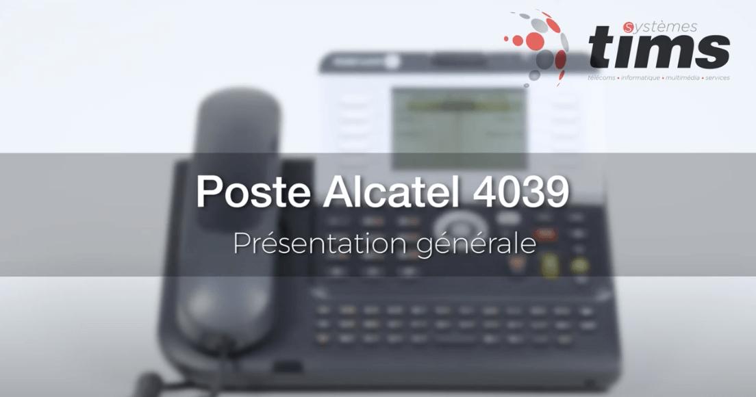 Poste Alcatel 4039 - Présentation générale