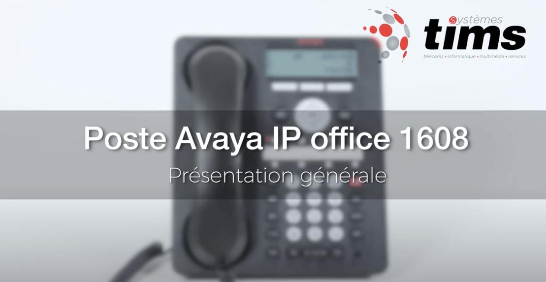 Poste Avaya IP Office 1608 - Présentation générale